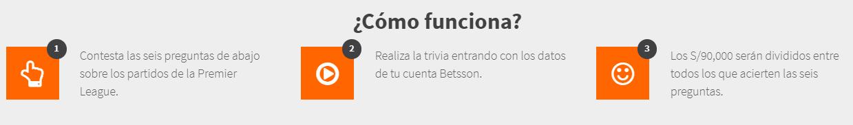 La Trivia Premier de Betsson > Responde a 6 preguntas totalmente gratis y participa por un pozo de S/ 90000. ¡Solo hasta el domingo 26!